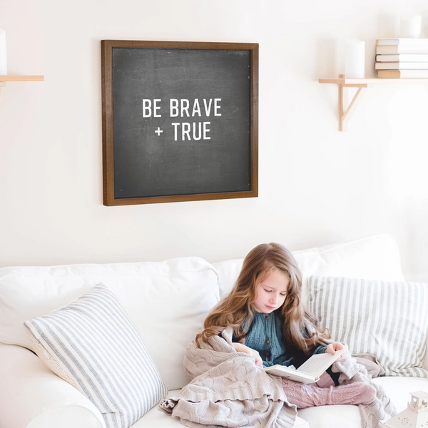 Wood Framed Signboard - Brave + True