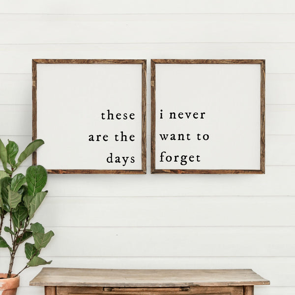 Wood Framed Signboard - These Are The Days [DUO] - SQ