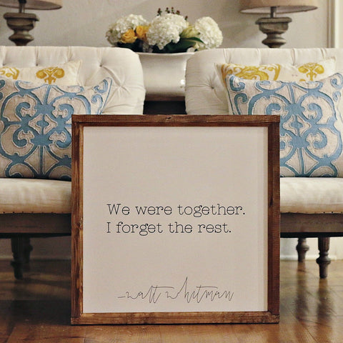 Smallwoods - WOOD FRAMED SIGNS - Wood Framed Signboard - We Were Together  - 1