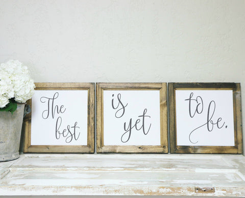 Smallwoods - WOOD FRAMED SIGNS - Wood Framed Signboard - The best is yet to be | Trio