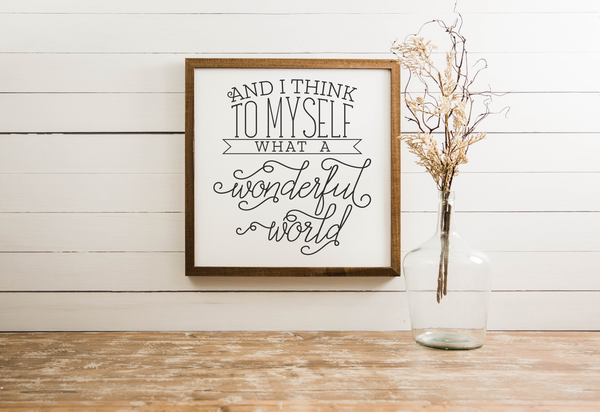 Wood Framed Signboard - Wonderful World - Multiple Sizes
