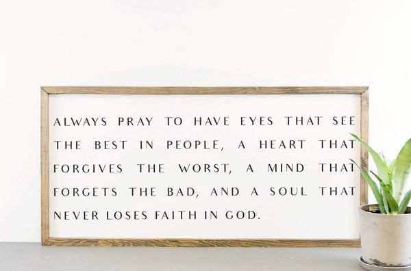 Wood Framed Signboard - Never Lose Faith - XL