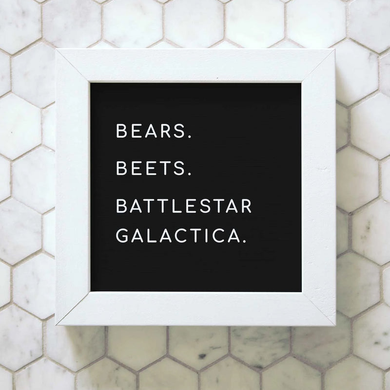 Wood Framed Signboard - Bears Beets Battlestar