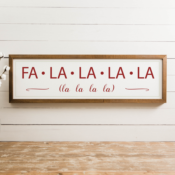 Wood Framed Signboard - Fa-La-La-La-La - LG - 44x13 [HOLIDAY18]