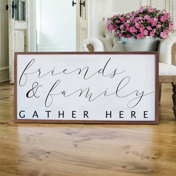 Wood Framed Signboard - Friends & Family