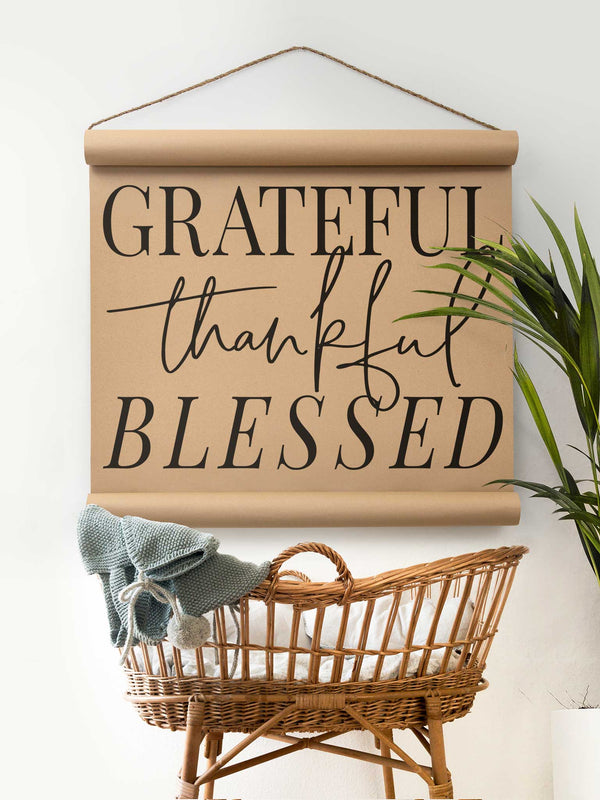 Wall Scroll - Grateful Blessed - Multiple Sizes