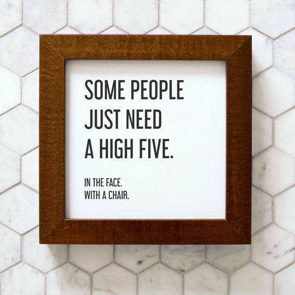 Wood Framed Signboard - High Five