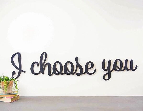 Wood Cutout - I Choose You