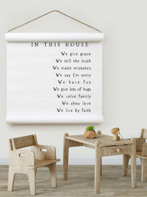 Wall Scroll - In This House - Multiple Sizes