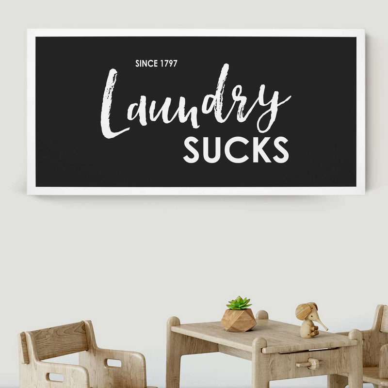 Wood Framed Signboard - Laundry Sucks