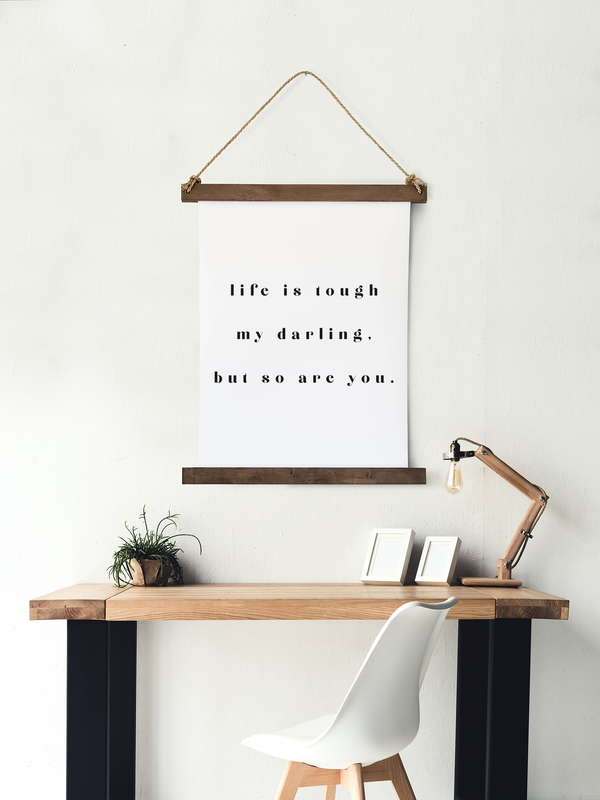 Canvas Hanging Print - Life is Tough