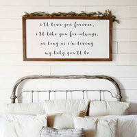 Smallwoods My Baby You'll Be Quote Sign XL Stain
