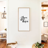 Smallwoods These Are The Days Sign XL Almond