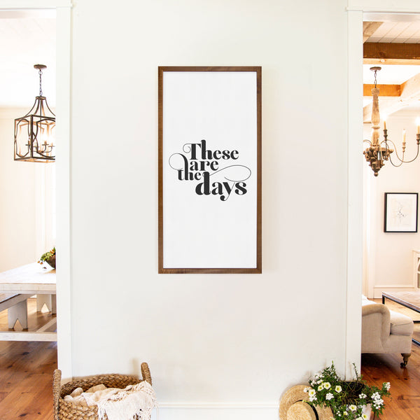 Smallwoods These Are The Days Sign XL Stain