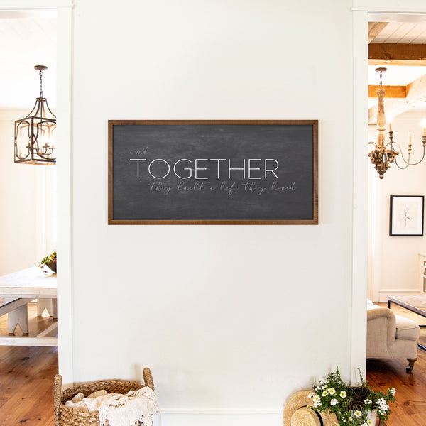 Smallwoods Together They Built A Life They Loved Sign XL Stain