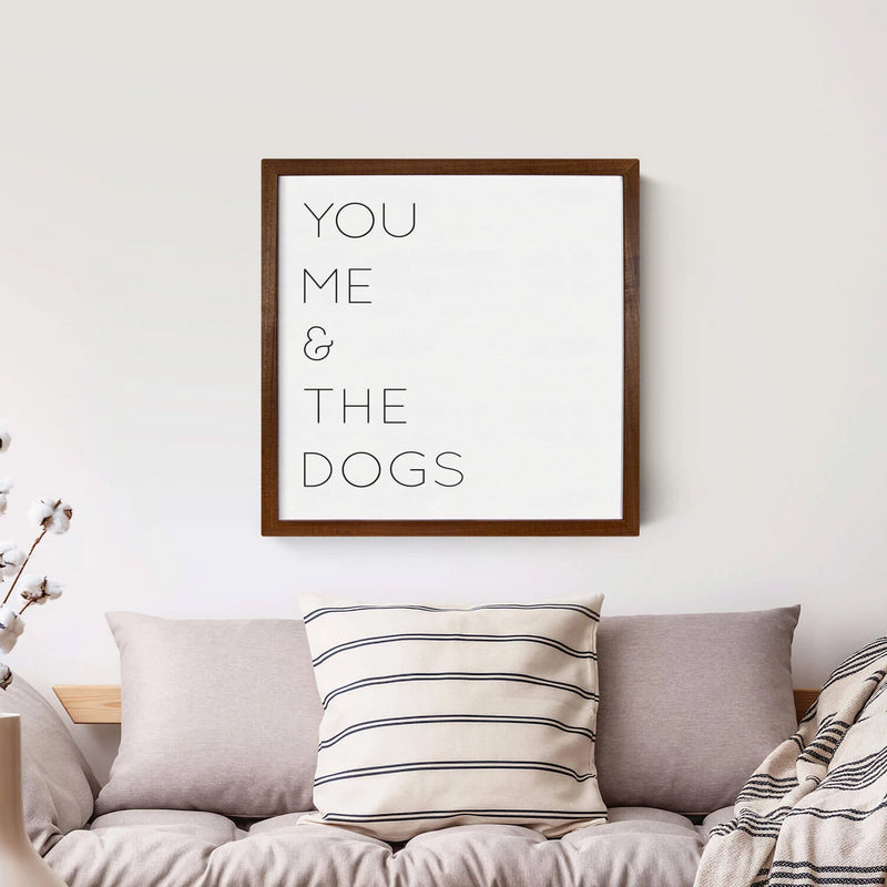 Wood Framed Signboard - You Me & The Dogs