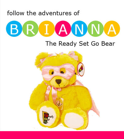 The Adventures of Brianna the Ready Set Go Superhero Bear Booklet