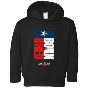 Born Bred Texas Toddler Hoodie