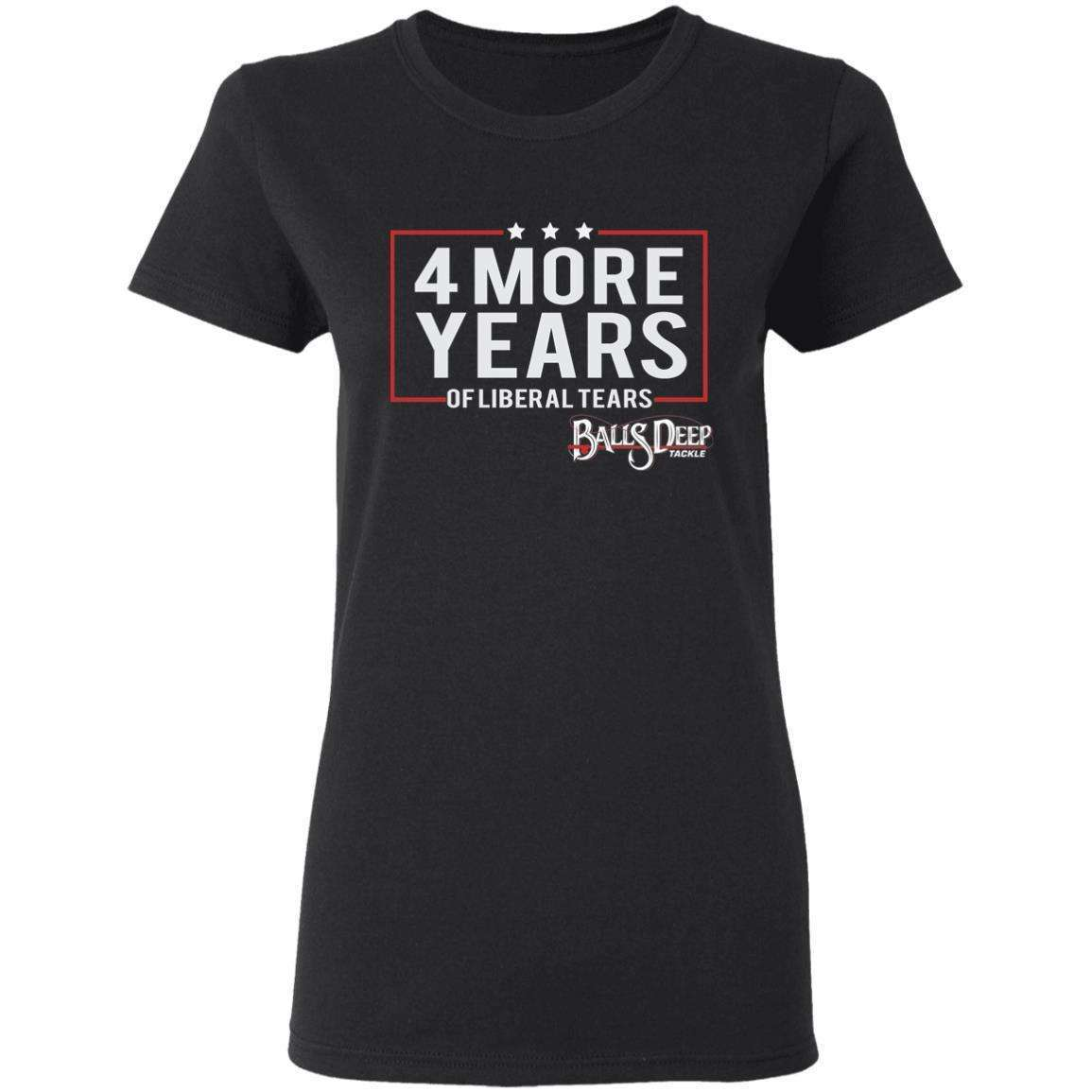 4 More Years of Liberal Tears Womens