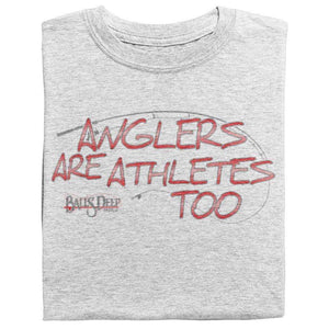 Anglers Are Athletes Too