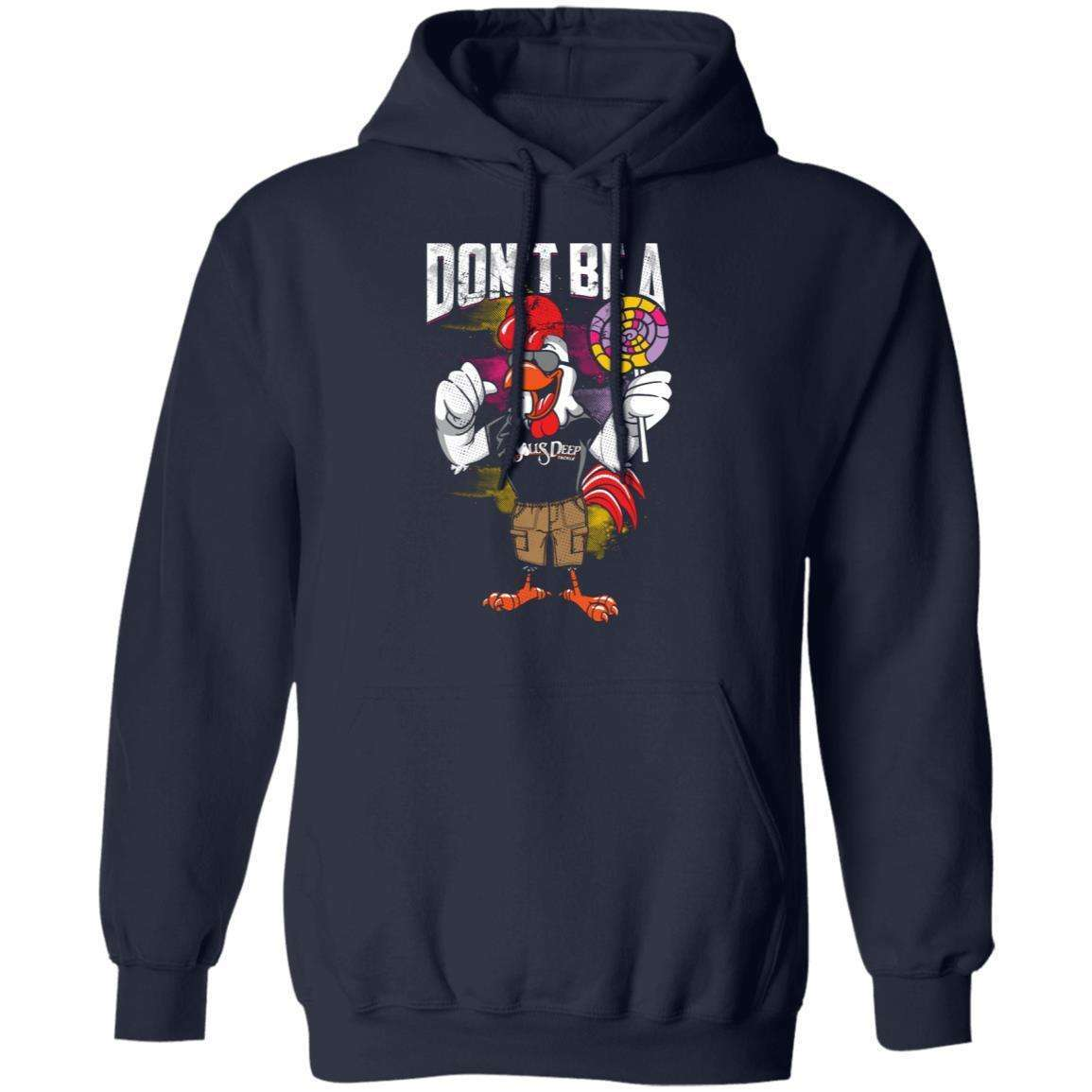 Don't Be A Cock Sucker 2 Hoodie