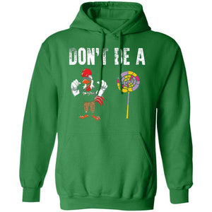 Don't Be A Cock Sucker Hoodie