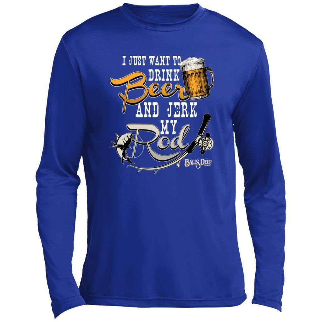 Drink Beer and Jerk My Rod Performance Long Sleeve