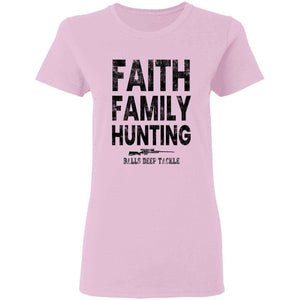 Faith Family Hunting Womens