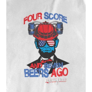 Four Score and Seven Beers Ago Lincoln