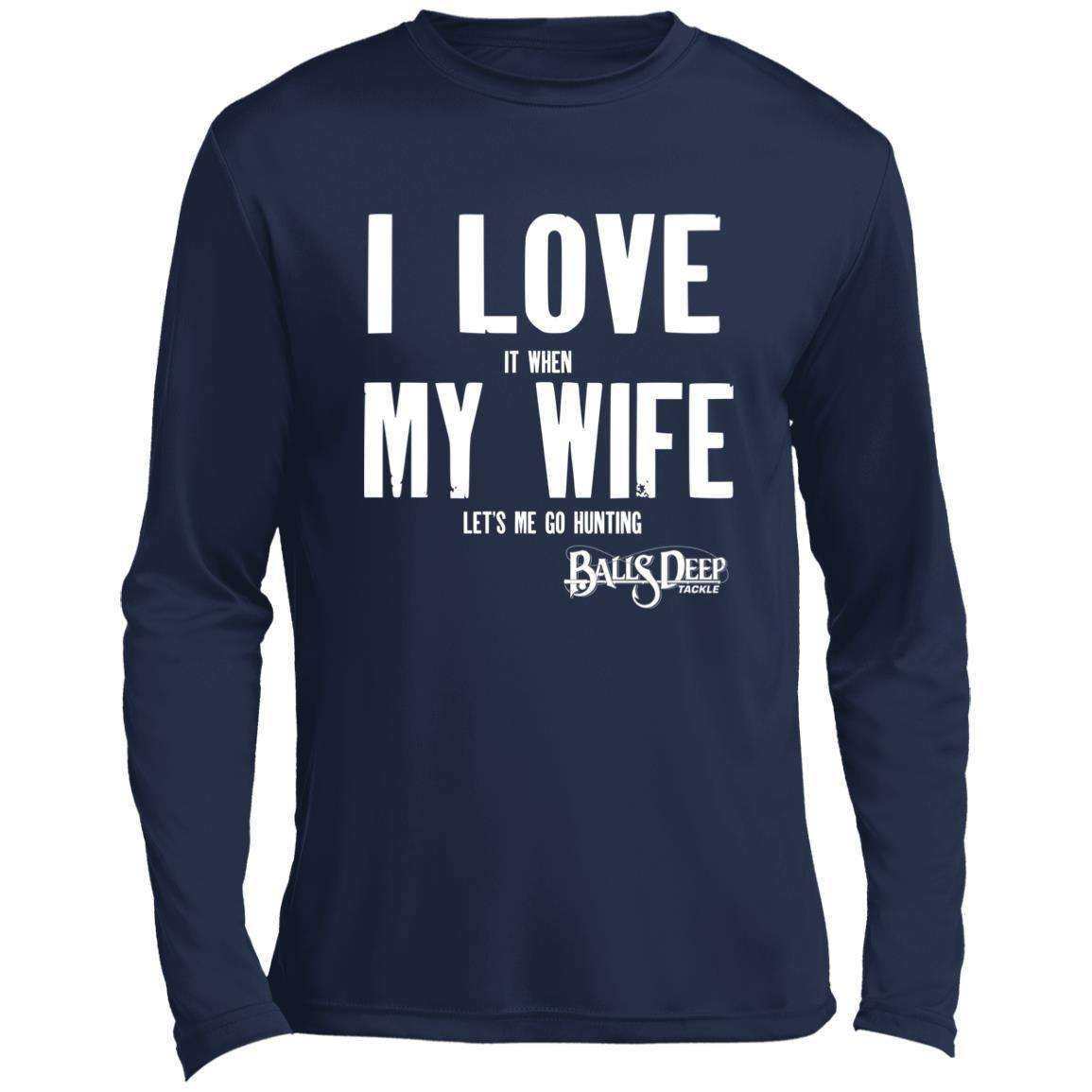 I Love My Wife (Hunting) Performance Long Sleeve