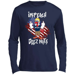 Impeach Deez Nuts Performance Long Sleeve