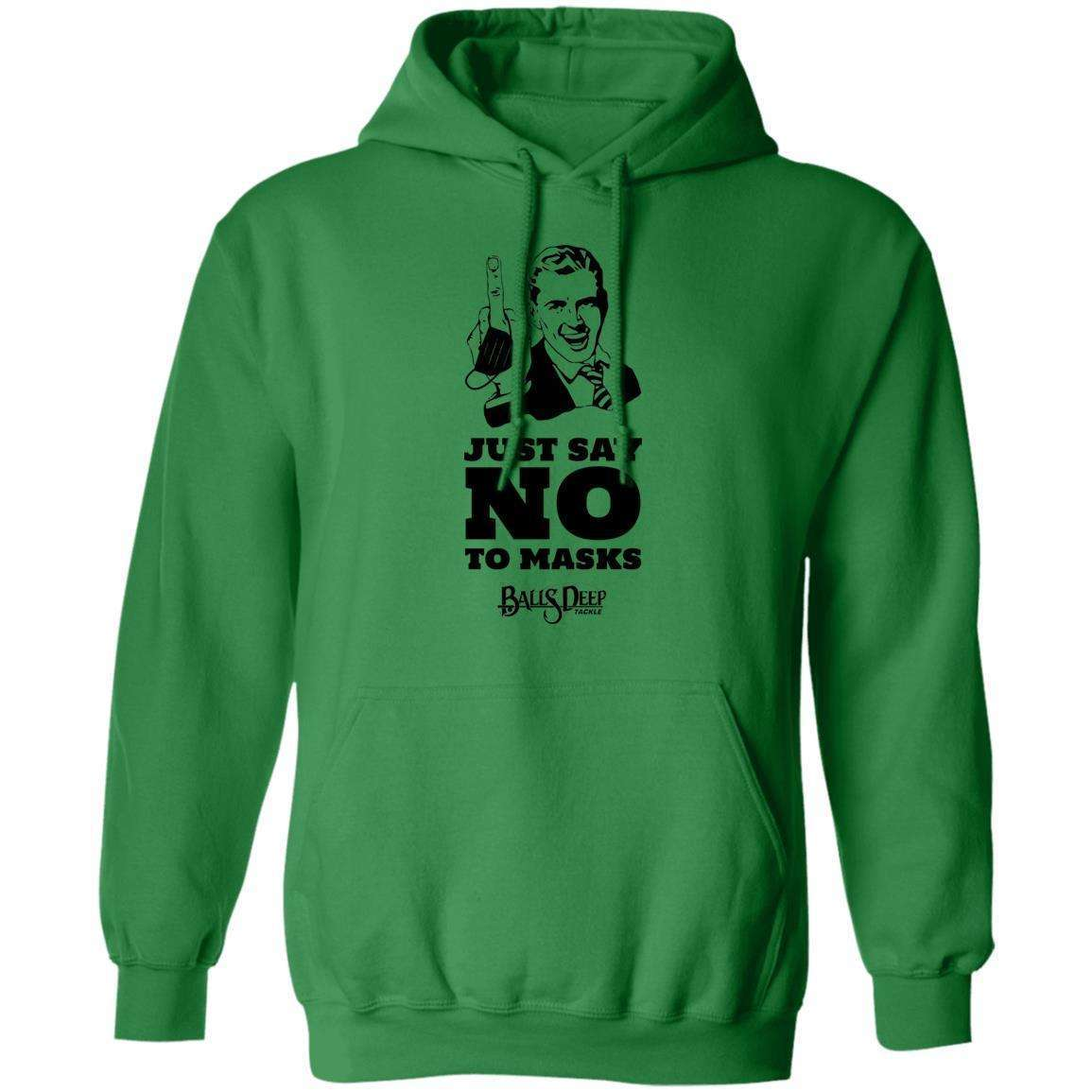Just Say No To Masks Hoodie
