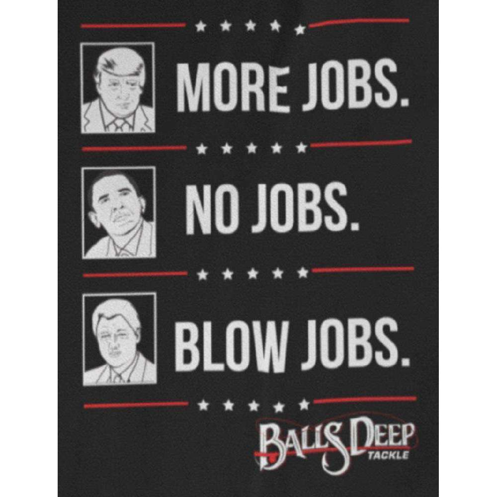 More Jobs No Jobs Blow Jobs