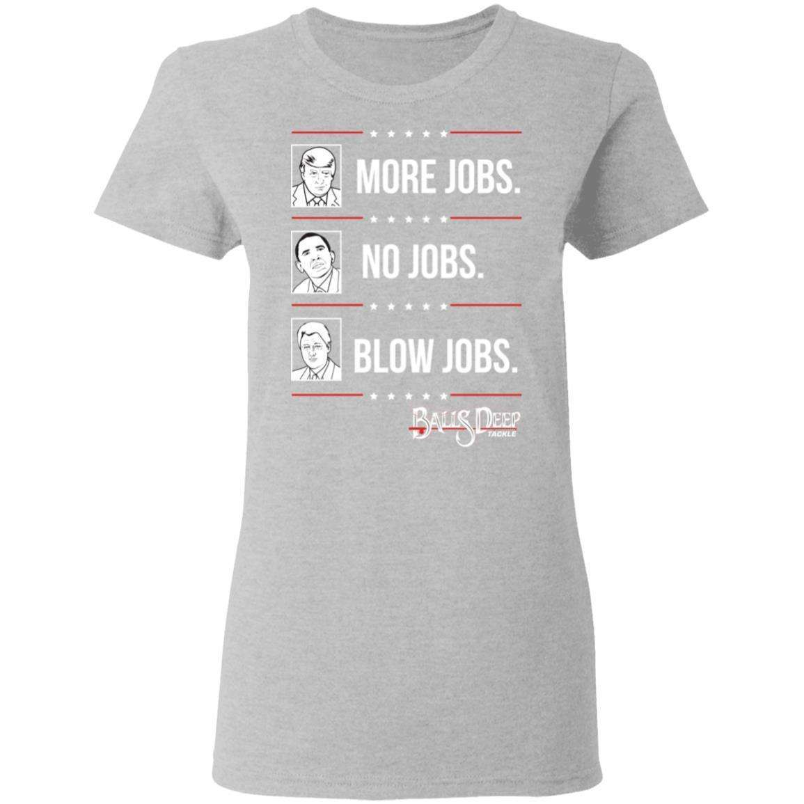 More Jobs No Jobs Blow Jobs Womens