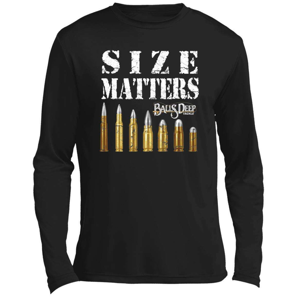 Size Matters - Bullets Performance Long Sleeve