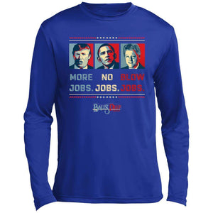 Trump More Jobs Performance Long Sleeve