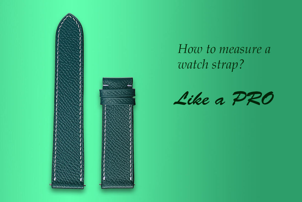 How To Measure A Watch Strap Like A Pro