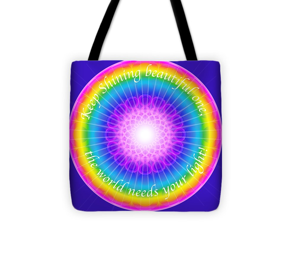 Keep Shining Beautiful One - Tote Bag