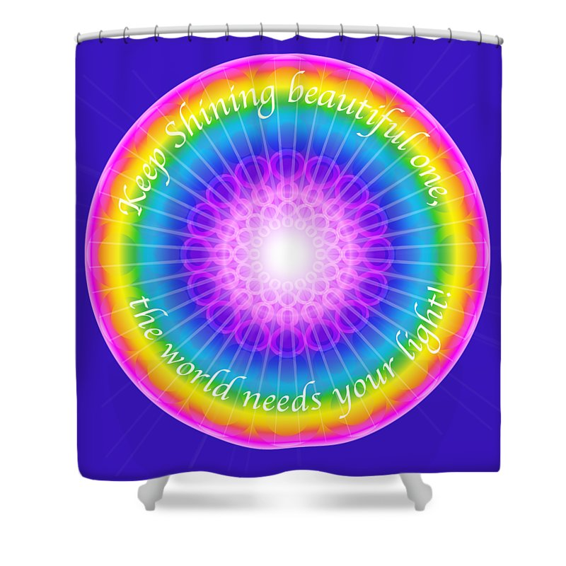 Keep Shining Beautiful One - Shower Curtain