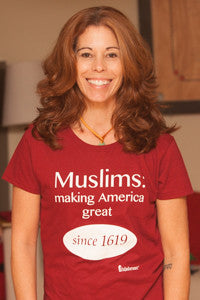 "Ladies' ""Muslims: Making America Great Since 1619"" Short Sleeve Shirt"