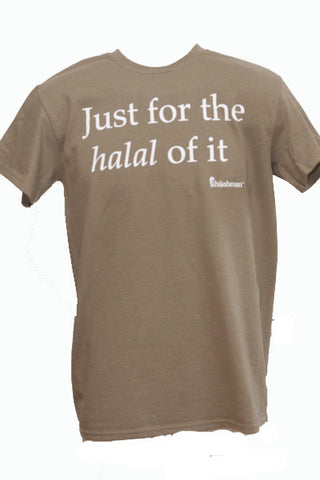 "Unisex ""Just for the halal of it"" Short Sleeve T-Shirt"