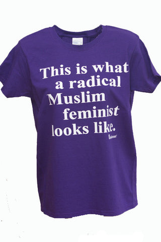 "Unisex ""This Is What A Radical Muslim Feminist Looks Like"" T-Shirt"