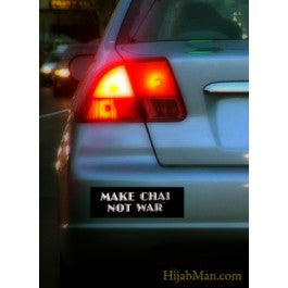 Bumper Sticker: Make Chai Not War