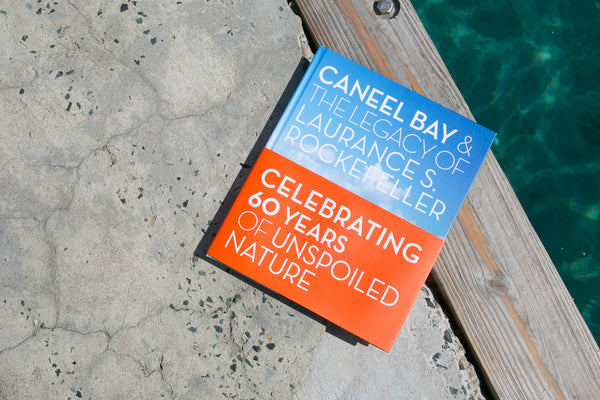 Caneel Bay & The Legacy of Laurance Rockefeller