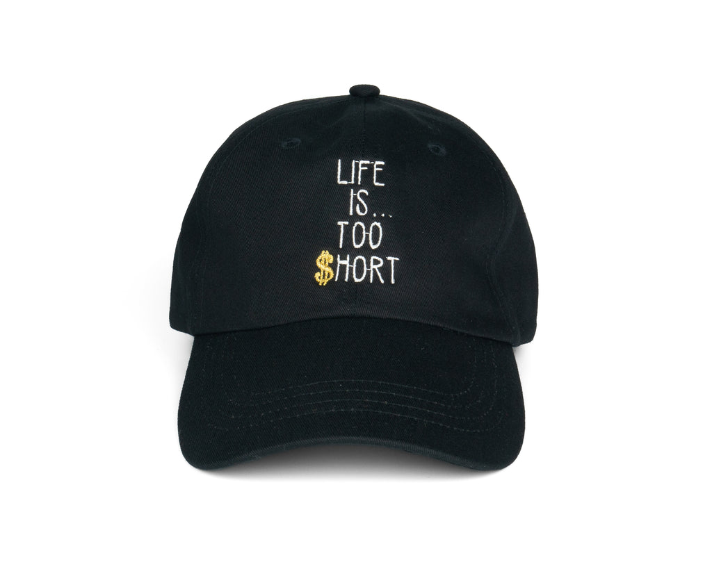 Life Is Too Short Dad Hat