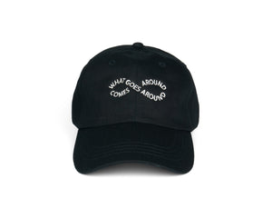 What Goes Around Comes Around Dad Hat