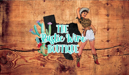 The Rustic Wire Boutique