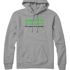 Legalize or Don't Hoodie