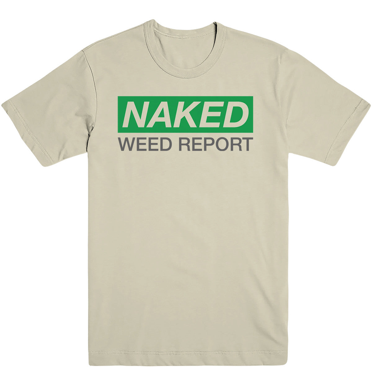 Naked Weed Report Tee