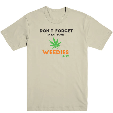 Eat Your Weedies Tee